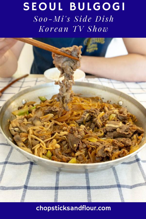 "Seoul Bulgogi from ""Soo-Mi's Side Dish"""