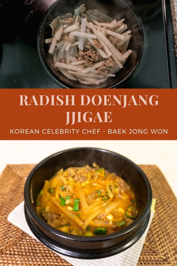 Korean Celebrity Chef Baek Jong Won's Radish Doenjang Jjigae