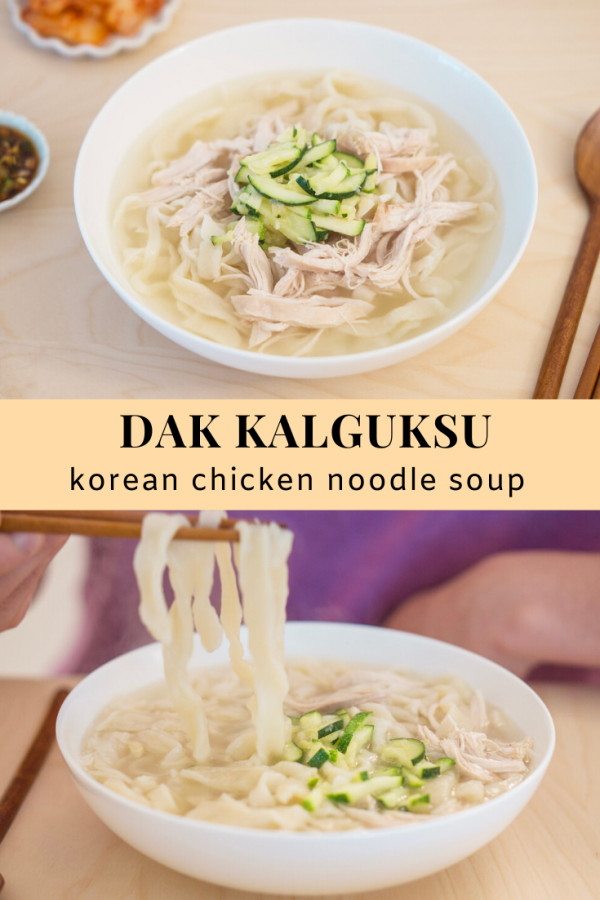 Dak Kalguksu (Korean Chicken Noodle Soup)